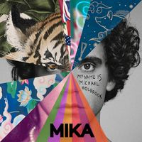 My Name Is Michael Holbrook - by Mika and Universal Music